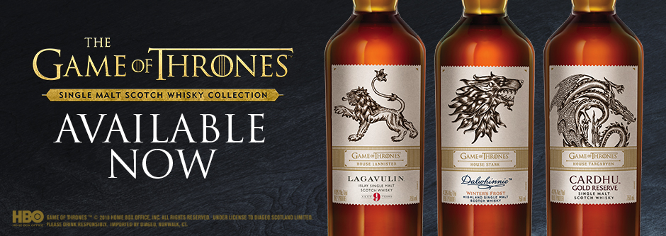 View our select Game of Thrones Scotch products
