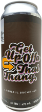 Devil May Care Brewing Get Up Offa That Thang 473 ml